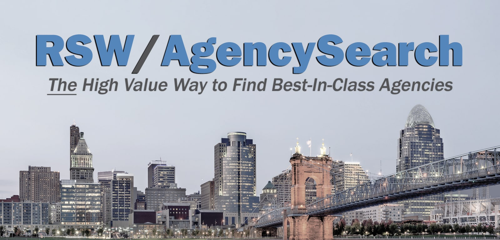 RSW/AgencySearch - The High Value Way to Find Best-In-Class Agencies
